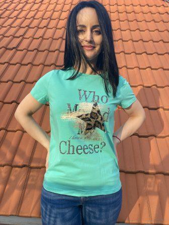 Тениска Who moved my cheese? Pretty Woman 9001 - 1